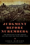 Front cover for the book Judgment Before Nuremberg: The Holocaust in the Ukraine and the First Nazi War Crimes Trial by Greg Dawson