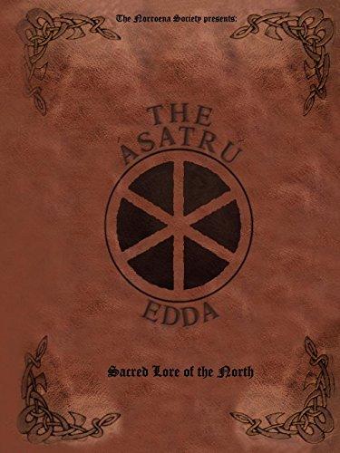 The Ásatrú Edda: Sacred Lore of the North