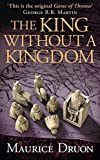 The Accursed Kings (7) - The King Without a Kingdom
