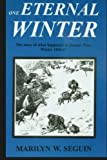 One Eternal Winter: The Story of what happened at Donner Pass, Winter 1846-47
