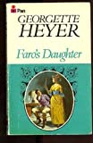 Faro's Daughter, Georgette Heyer, 0451173546