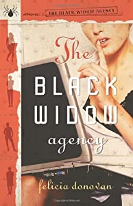 Black Widow Agency (The Black Widow Agency) by Felicia Donovan (2007-10-08)