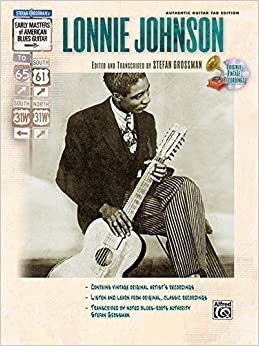Book Stefan Grossman's Early Masters of American Blues Guitar: Lonnie Johnson, Book & CD by Lonnie Johnson (1993-08-01)