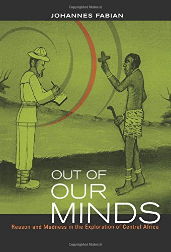 Out of Our Minds: Reason & Madness in the Exploration of Central Africa
