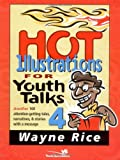 img - for Hot Illustrations for Youth Talks 4 book / textbook / text book