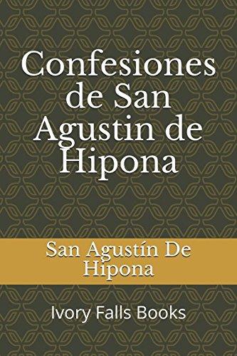 Libro : Confesiones De San Agustin De Hipona  - De Hipona,..