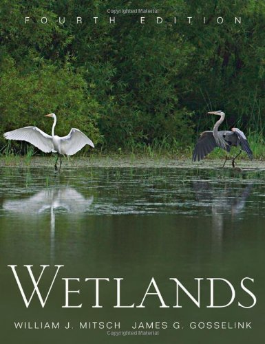 Wetlands (text only)4th (Fourth) edition by W. J. Mitsch by J. G. Gosselink ebook