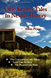 Little Known Tales in Nevada History, Alton Pryor, 0974755109