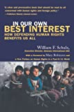 In Our Own Best Interest, William F. Schulz, 0807002275