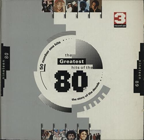 The Greatest Hits Of The 80s (Best Of 80s Vinyl)
