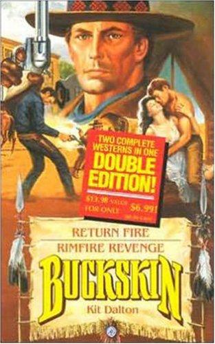 Return Fire / Rimfire Revenge (Buckskin Double)