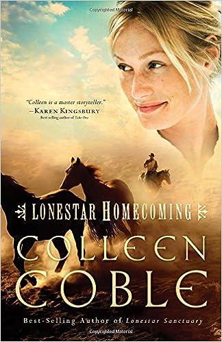 Lonestar Homecoming Book 3 Colleen Coble 9781595547347 Amazon Books