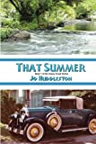 That Summer (Caney Creek Series) (Volume 1)
