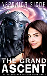 The Grand Ascent (The Ascendancy Trilogy Book 3)