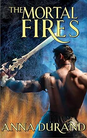 The Mortal Fires