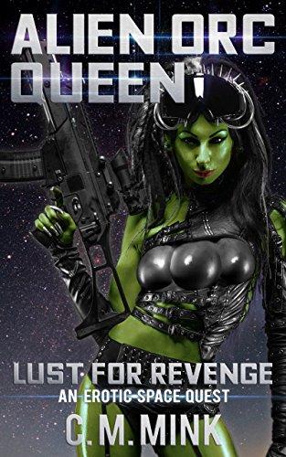 Alien Orc Queen: Lust for Revenge