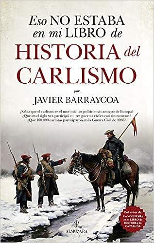 Eso no estaba en mi libro de historia del Carlismo: Amazon.es ...