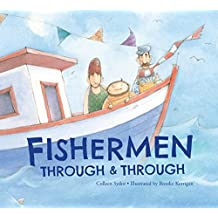 Fishermen Through and Through by Colleen Sydor (2014-11-10)