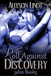 Roll Against Discovery (3d20 Book 3): A #GeekLove Ménage Romance