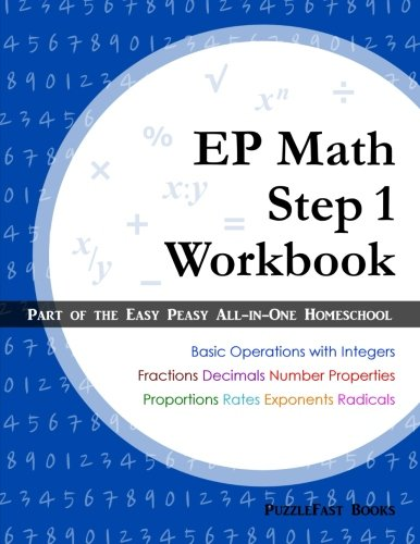EP Math Step 1 Workbook: Part of the Easy Peasy All-in-One Homeschool