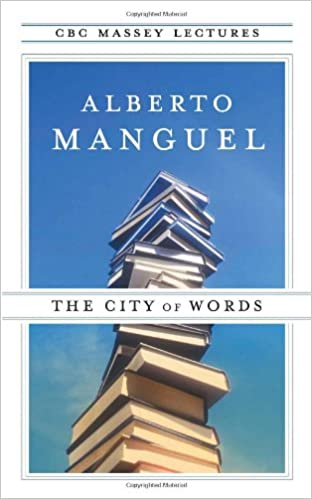 Amazon the city of words cbc massey lecture 9780887847639 amazon the city of words cbc massey lecture 9780887847639 alberto manguel books fandeluxe Image collections