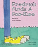 img - for Fredrick Finds a Foo-Blee book / textbook / text book