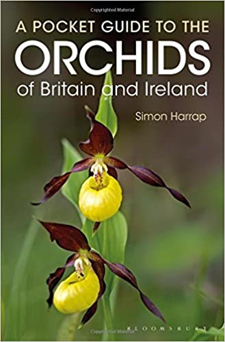 A Pocket Guide to the Orchids of Britain and Ireland by Anne Harrap (2016-04-21)