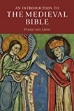 An Introduction to the Medieval Bible