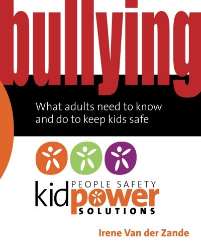 Bullying Adults People Kidpower Solutions