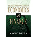 The Most Important Lessons in Economics and Finance: A Comprehensive Collection of Time-Tested Principles of Wealth Managemen