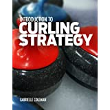 Introduction to Curling Strategy