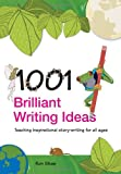 1001 Brilliant Writing Ideas, Ron Shaw, 0415447097
