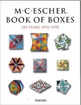 m c escher book of boxes 100 years 1898 1998 taschen specials
