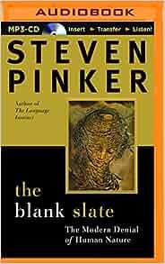 The Blank Slate The Modern Denial Of Human Nature Audiobook