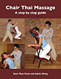img - for Chair Thai Massage book / textbook / text book