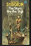 The Stars Are the Styx, Theodore Sturgeon, 0440180066