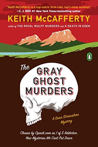 The Gray Ghost Murders: A Novel (A Sean Stranahan Mystery)