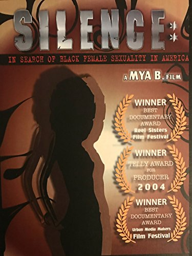 (Silence: In Search of Black Female Sexuality in America)