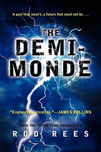 The Demi-Monde: Book One in the Demi-Monde Saga
