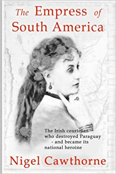 }READ} The Empress Of South America: The Irish Courtesan Who Destroyed Paraguay - And Became Its National Heroine. Research Manuales traves evening based