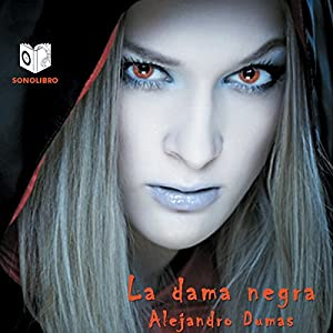 La Dama Negra [The Black Queen] Audiobook