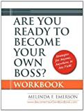 Are You Ready to Become Your Own Boss?, Melinda F. Emerson, 0979983916