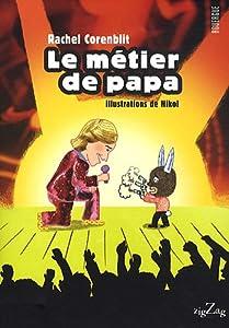 """Afficher """"Le métier de papa"""""""