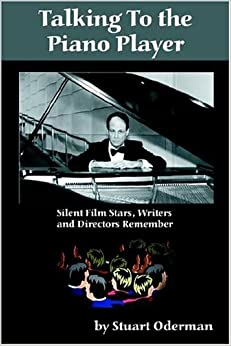 Talking to the Piano Player by Stuart Oderman (2004-10-02)