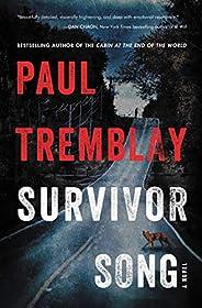 Survivor Song: A Novel