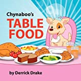 Chynaboo's Table Food, Derrick Drake, 1436344778