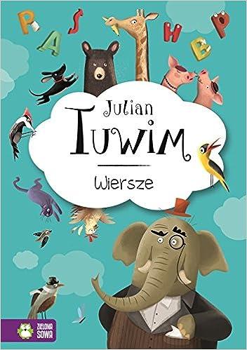 Julian Tuwim Wiersze Amazones Julian Tuwim Libros En