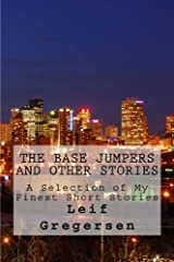 The Base Jumpers and Other Stories Paperback
