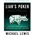 Liar's Poker: Rising Through the Wreckage on Wall Street (Norton Paperback)