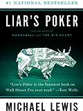 Liar's Poker: Rising Through the Wreckage on Wall Street (Norton Paperback)